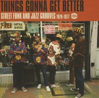 THINGS GONNA GET A BETTER Street Funk & Jazz Grooves 1970-77 NEW & SEALED CD BGP
