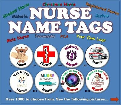 Nurse Name Tag Badge (58mm) 1030 to Choose From. (MSG Me the Badge Details)