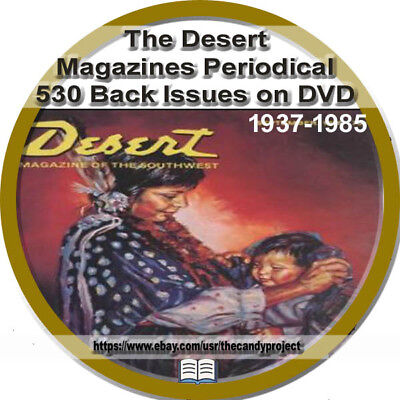 Desert Magazine 530 pdfs  DVD 1937 to 1985 Randall Henderson Cultural Histories