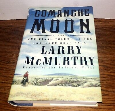 Comanche Moon by Larry McMurtry Lonesome Dove  Book 2 1997  Hardcover SHIPS FAST