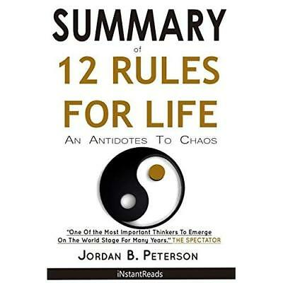 SUMMARY of 12 Rules Of Life: An Antidote To Chaos Reads, iNstant