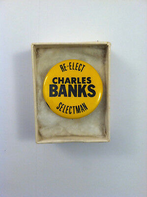 Re-Elect Charles Banks Selectman Political Button
