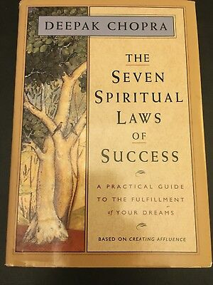 The Seven Spiritual Laws of Success : A Practical Guide to the Fulfillment of...