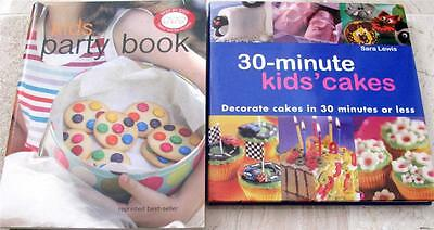 CHILDRENS 30 MINUTE BIRTHDAY CAKES + KIDS PARTY BOOK   x  2 books