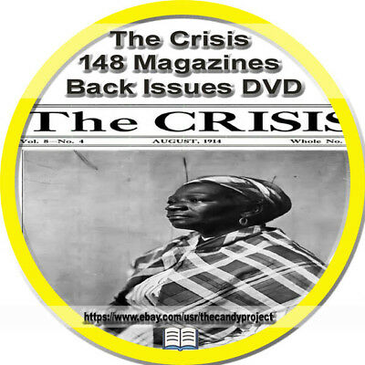The Crisis Magazine 148  pdfs DVD NAACP 1910-1925 A Record of the Darker Races