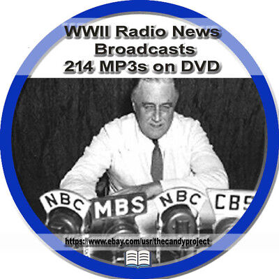WWII World War 2 Radio News Broadcasts 2254 mp3s  DVD War Time Entertainment