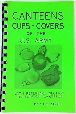 Canteens Cups Covers of the US Army by LC Scott collector Reference book 1979