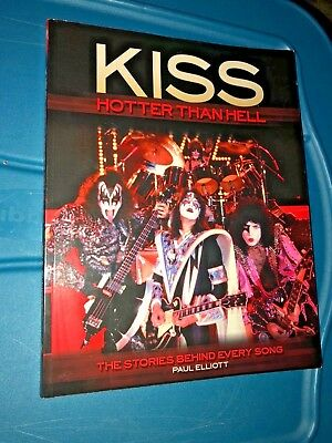 Kiss -Hotter Than Hell:The Stories Behind Every Song(Paperback Book,2009 ED)