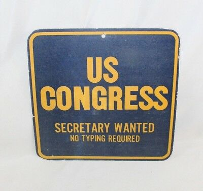Vintage U.S. Congress Secretary Wanted - No Typing Required - Job Sign Authentic