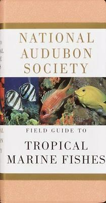 National Audubon Society Field Guide to Tropical Marine Fishes: Caribbean, Gulf