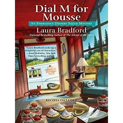 Dial M for Mousse Bradford, Laura/ Daniels, Vanessa (Narrator)