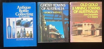 Australian Ghost Towns & Old Gold Mining Towns of Australia Collecting Bottles