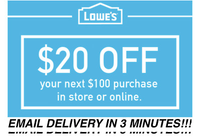 Three (3X) $20 Off $100 Lowes Instant Delivery-3Coupons Instore/online 12/15/18