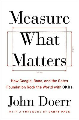 Measure What Matters by John Doerr and Larry Page (2018,eBooks)