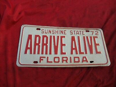 Florida 1972 SUNSHINE STATE ARRIVE ALIVE BOOSTER License Plate