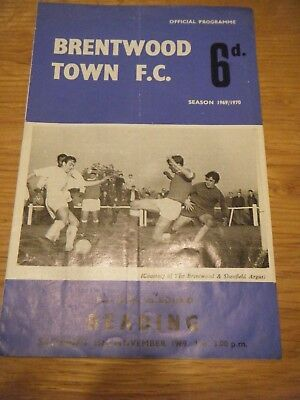 1969 / 1970 BRENTWOOD TOWN v READING F A CUP FIRST ROUND FOOTBALL PROGRAMME