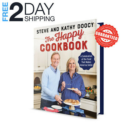 NEW! The Happy Cookbook: A Celebration by Steve, Kathy Doocy - Hardcover