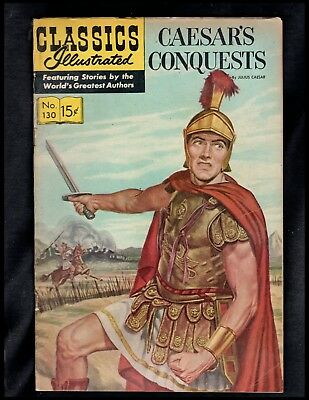 Classics Illustrated #130 G  Hrn167 (Caesar's Conquests) Free Ship On $15 Order!
