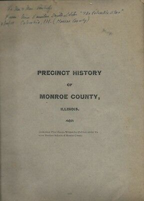 1916 Precinct History Of MONROE COUNTY ILLINOIS Columbia Star ST. LOUIS MO Area