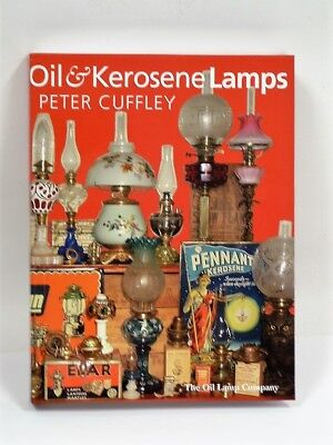 """Oil & Kerosene Lamps"" by Peter Cuffley - written & published in Australia"