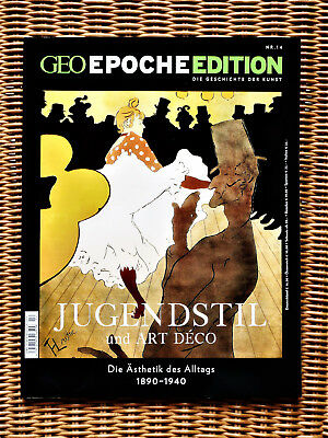 Geo Epoche Edition Nr. 14 Jugendstil und Art Deco