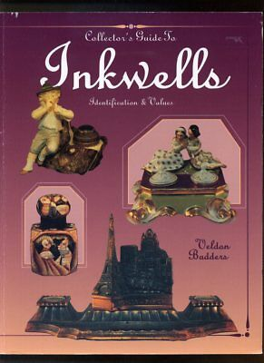 Collector's Guide to Inkwells Identification & Values  Veldon Badders 1995