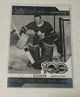 2017-18 Upper Deck Series 1 Centennial Standouts #CS-67 Johnny Bower
