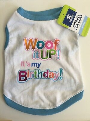 Top Paw SMALL Woof It Up Its My Birthday Dog Shirt White Blue