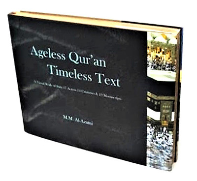 Ageless Quran, Timeless Text: A Visual Study of Sura 17 Across 14 Centuries (HB)
