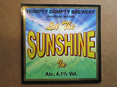 Let The Sunshine In Humpty Dumpty Brewery Beer Pump Clip