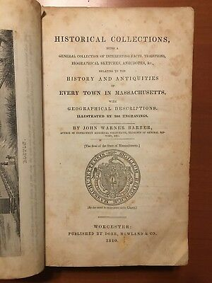 Historical Collections John Barber Illustrated 1840 Early MA History & Map AS IS