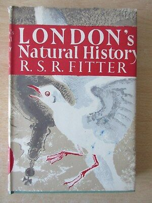 Collins New Naturalist - No 3 London's Natural History - R Fitter - 1946 Edition