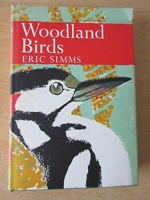 Collins New Naturalist - No 42 Woodland Birds by Eric Simms 1st Edition