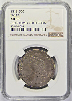 1818 Capped Bust Half Dollar O-112 NGC AU 55 Jules Reiver Collection