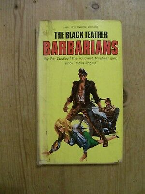 The Black Leather Barbarians By Pat Stadley 1969