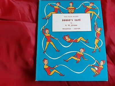 Bobbo Cafe by R.W. Johnson, The Pixie Books, children's picture book