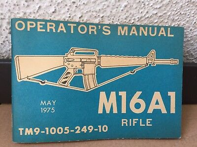 Vintage M16A1 Rifle Operator's Manual May 1975