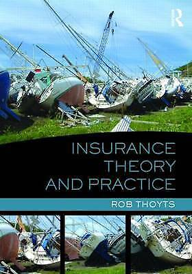 Insurance Theory and Practice, Thoyts, Rob, New Book