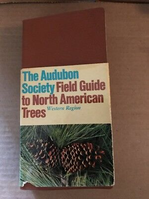 The Audubon Society Field Guide North American Trees West Region 1st Ed 1980
