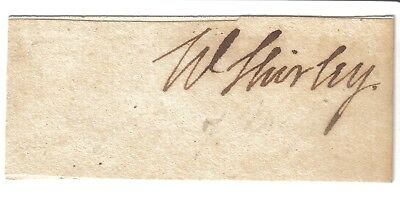 William Shirley - Governor of Massachusetts [1741-9,1753-6] - rare original sig.
