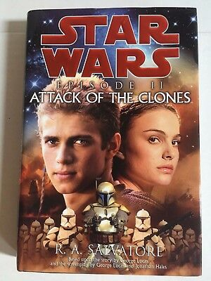 STAR WARS Episode II ATTACK OF THE CLONES by R A Salvatore -  hardback - like n