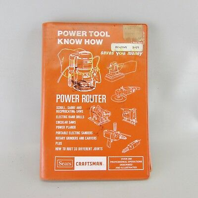 Sears Craftsman Power Tool Know How Manual #9-2949 -Power Router  1984 Edition