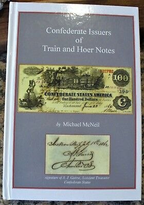 Confederate Issuers of Train and Hoer Notes, in Very Good Condition