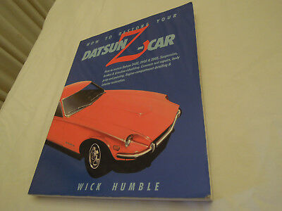 How To Restore Your Datsun Z-Car Softcover Book by Wick Humble Free Shipping