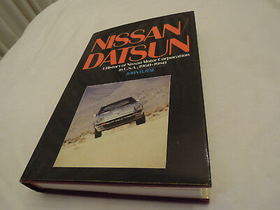 Nissan / Datsun A History of Nissan Motor Corporation in USA 1960 - 1980 Book