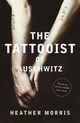 The Tattooist of Auschwitz by Heather Morris (Electronic Book)