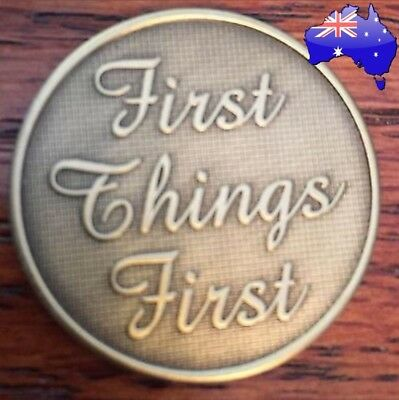 AA alcoholics anonymous first things first recovery sobriety coin chip medallion