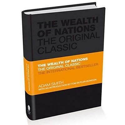 The Wealth of Nations: The Prosperity Classic: A Selected Edition for the Contem