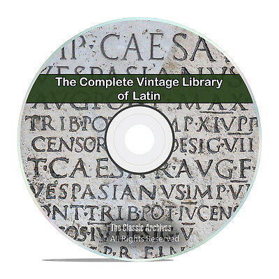 The Complete Library on Learning the Latin Language, 100 Books, PDF DVD H89