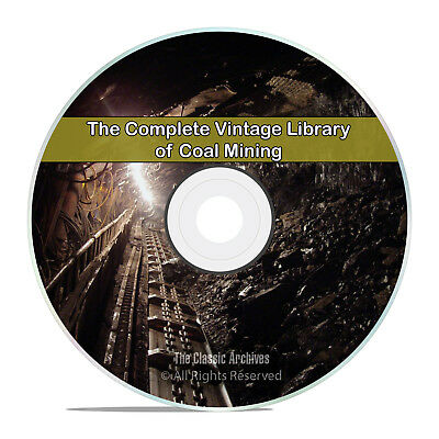 Library of Coal & Coal Mining, 105 Books, Methods History Miners PDF DVD H92